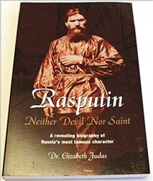 Judas, Dr. Elizabeth: Rasputin (Neither Devil Nor Saint,